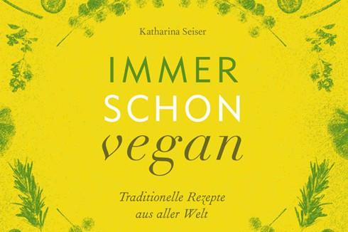 Brandstätter Verlag Immer schon vegan Katharina Seiser Copyright Vanessa Maas