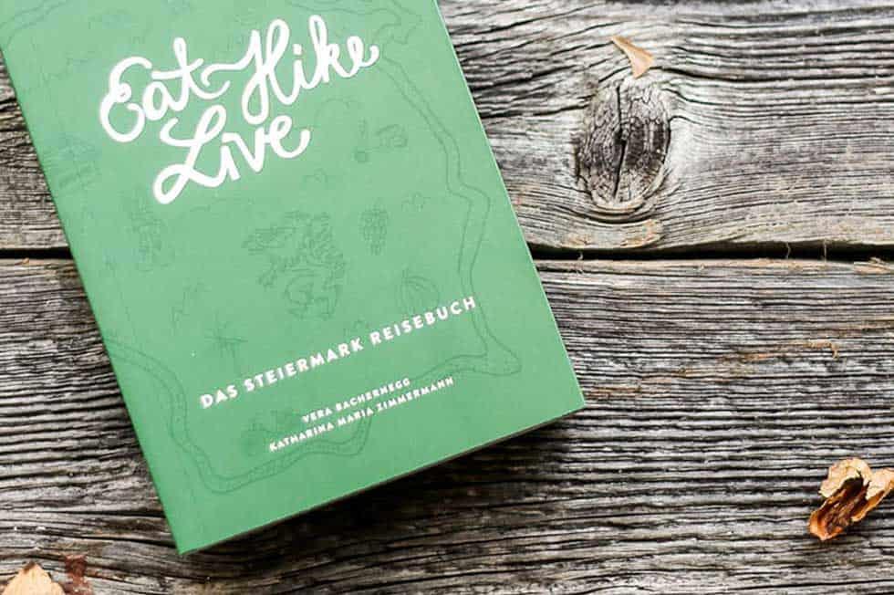 Die Steiermark: Eat Hike Live