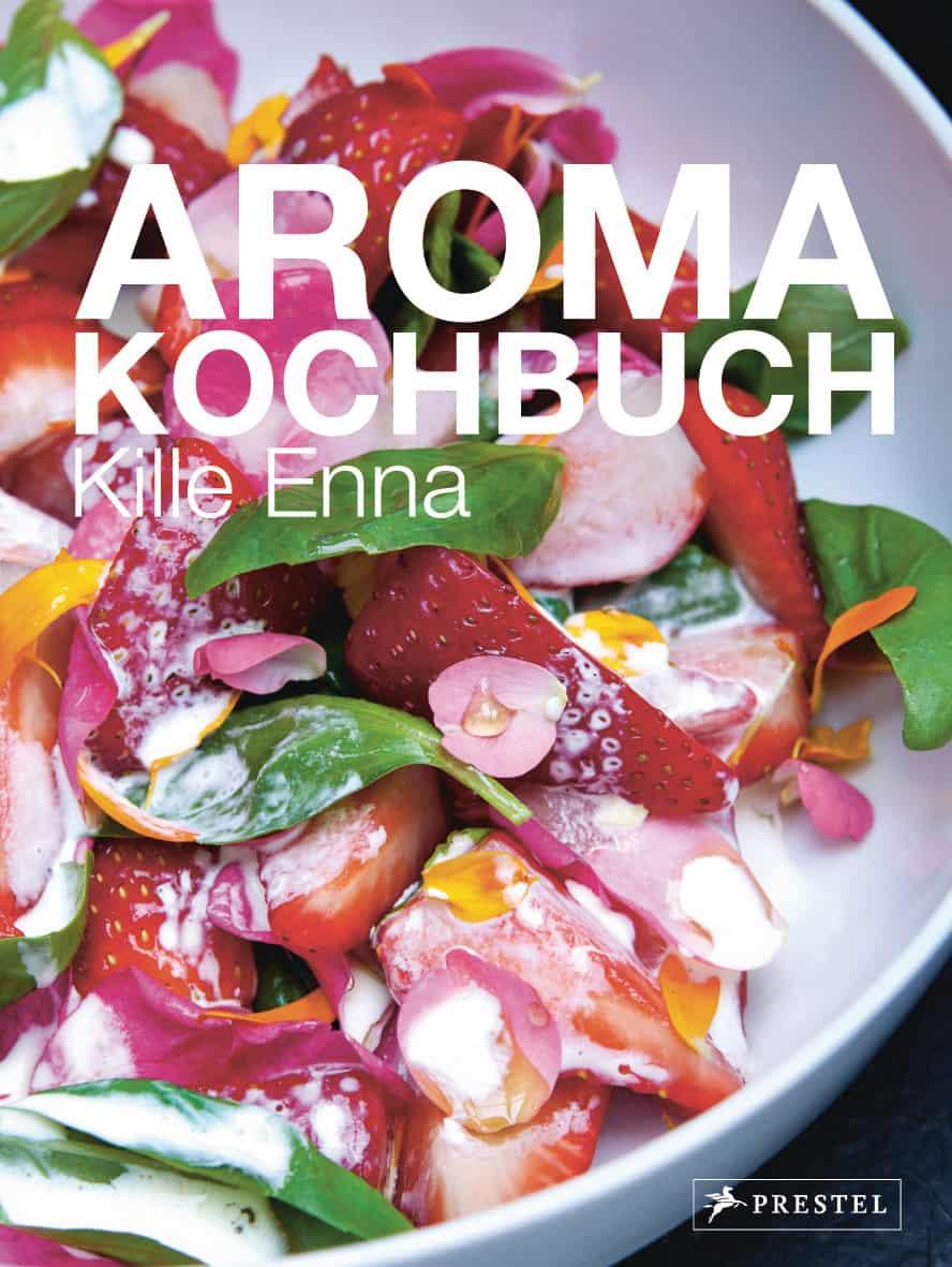 Aroma-Kochbuch von Kille Enna