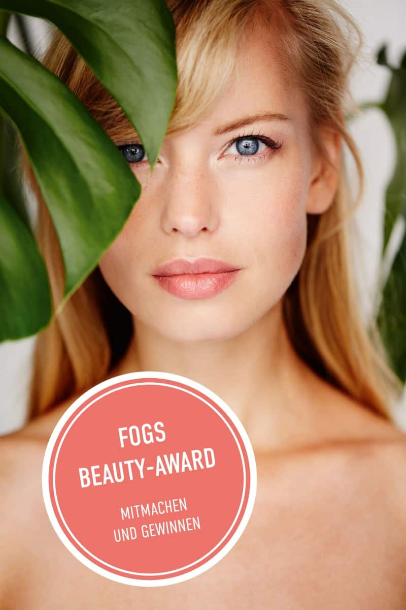 FOGS Beauty Award 2019: Abstimmen und tolle Preise gewinnen