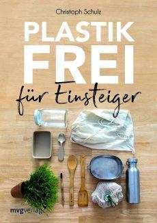 """Das Buch """"Plastikfrei für Einsteiger"""" gibt es in allen Buchhandlungen und bei Amazon um € 14,99."""