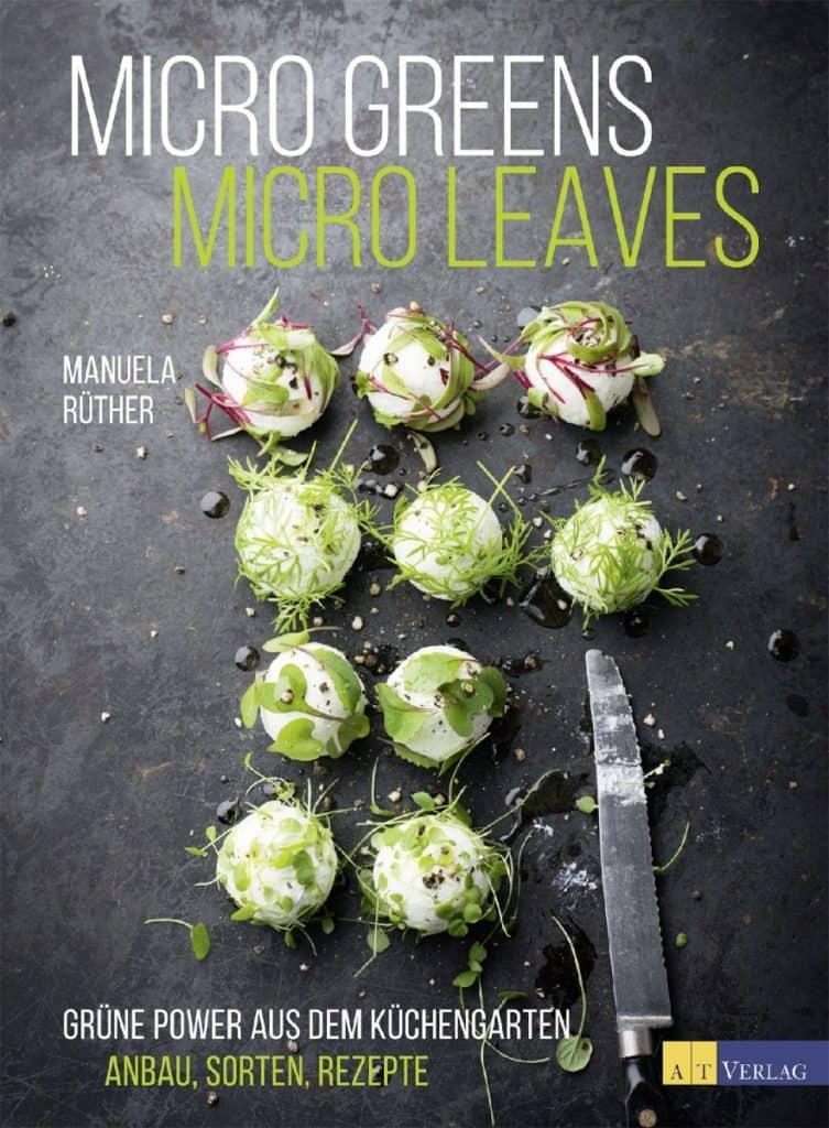 "Kochbuch ""Microgreens – Microleaves"" von Manuela Rüther."