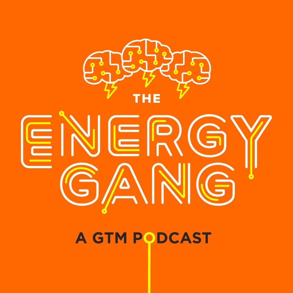 The Energy Gang Podcasts