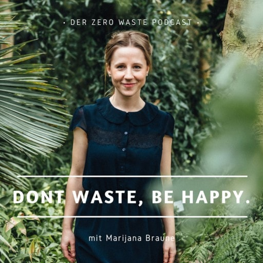 Dont Waste be Happy Podcast